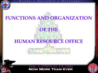 FUNCTIONS AND ORGANIZATION OF THE HUMAN RESOURCE OFFICE