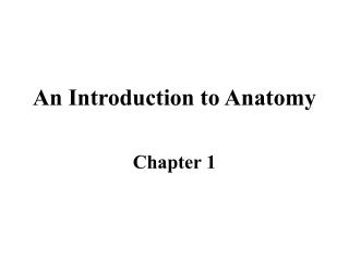 An Introduction to Anatomy