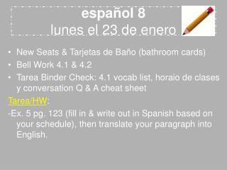 español 8 lunes el 23 de enero