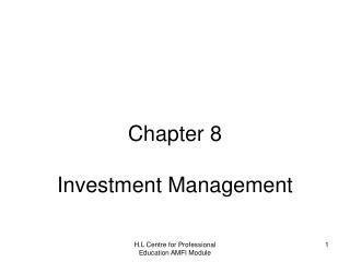 Chapter 8 Investment Management