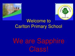 Welcome to  Carlton Primary School