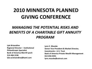 MANAGING THE POTENTIAL RISKS AND BENEFITS OF A CHARITABLE GIFT ANNUITY PROGRAM