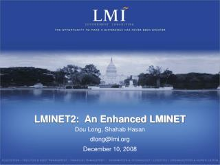 LMINET2:  An Enhanced LMINET