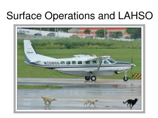 Surface Operations and LAHSO