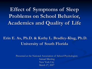 Presented at the National Association of School Psychologists  Annual Meeting New York City