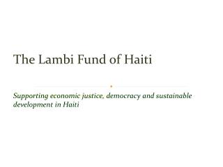 The Lambi Fund of Haiti