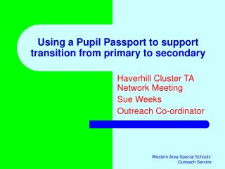 Using a Pupil Passport to support transition from primary to secondary