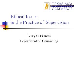 Ethical Issues  in the Practice of Supervision