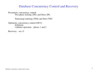 Database Concurrency Control and Recovery