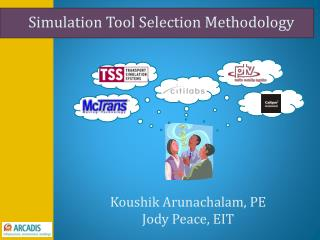 Simulation Tool Selection Methodology