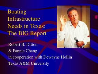 Boating Infrastructure Needs in Texas: The BIG Report