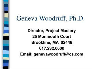 Geneva Woodruff, Ph.D.