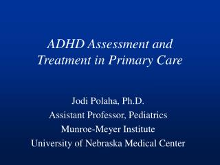 ADHD Assessment and Treatment in Primary Care
