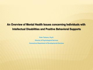 An Overview of Mental Health Issues concerning Individuals with