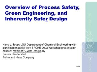 Overview of Process Safety, Green Engineering, and Inherently Safer Design