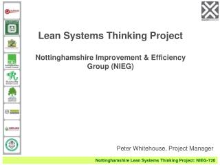Lean Systems Thinking Project Nottinghamshire Improvement & Efficiency Group (NIEG)