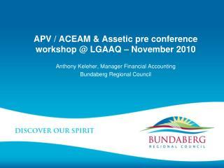 APV / ACEAM & Assetic pre conference workshop @ LGAAQ – November 2010