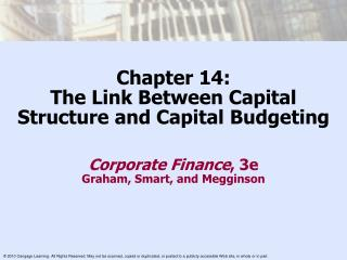 Chapter 14: The Link Between Capital Structure and Capital Budgeting