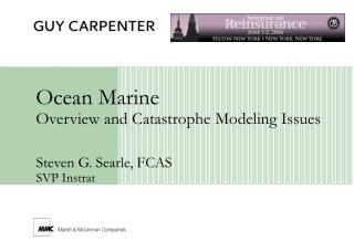 Ocean Marine Overview and Catastrophe Modeling Issues