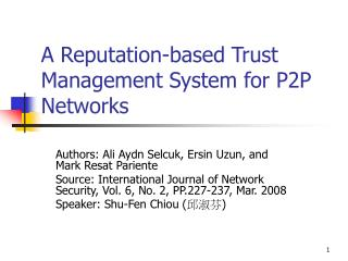 A Reputation-based Trust Management System for P2P Networks