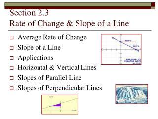 Section 2.3 Rate of Change & Slope of a Line