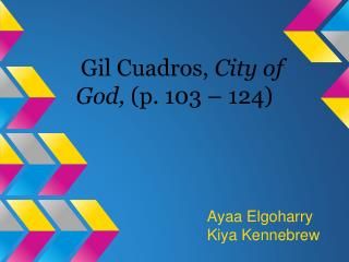 Gil Cuadros,  City of God,  (p. 103 – 124)