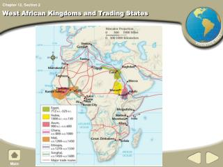 West African Kingdoms and Trading States