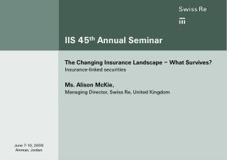 IIS 45 th  Annual Seminar