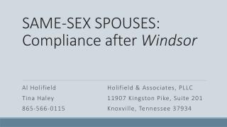 SAME-SEX SPOUSES: Compliance after  Windsor