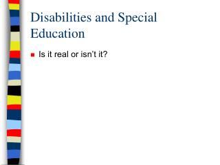 Disabilities and Special Education