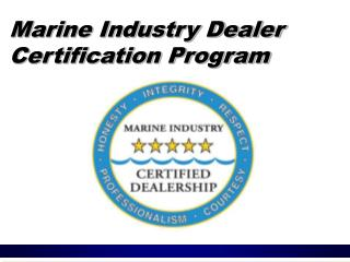 Marine Industry Dealer   Certification Program