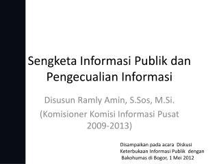 Sengketa Informasi Publik dan Pengecualian Informasi
