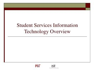 Student Services Information Technology Overview