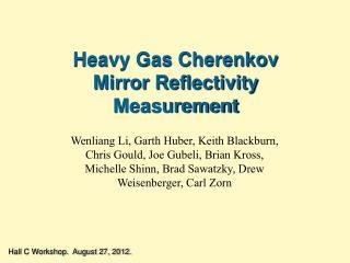 Heavy Gas Cherenkov Mirror Reflectivity Measurement