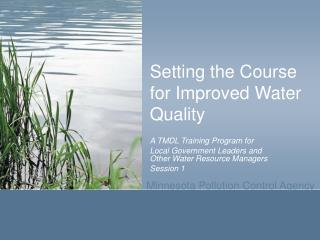Setting the Course for Improved Water Quality