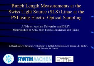 Winter, Aachen University and DESY Miniworkshop on XFEL Short Bunch Measurement and Timing