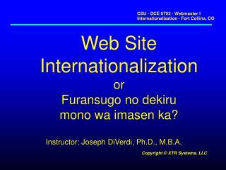 Web Site Internationalization or Furansugo no dekiru mono wa imasen ka?