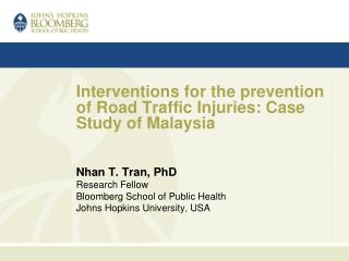 Interventions for the prevention of Road Traffic Injuries: Case Study of Malaysia