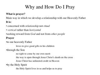 How and Why should I pray