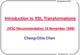 Introduction to XSL Transformations (W3C Recommendation 16 November 1999)