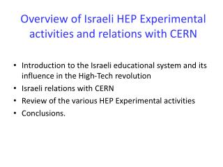 Overview of Israeli HEP Experimental activities and relations with CERN