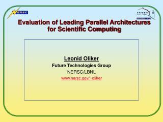 Evaluation of Leading Parallel Architectures for Scientific Computing