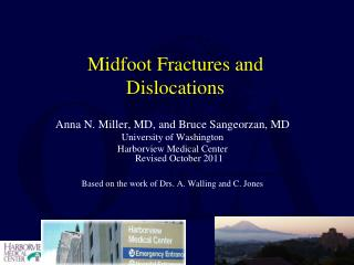 Midfoot Fractures and Dislocations