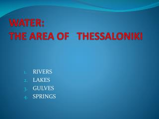 WATER:                                   THE AREA OF   THESSALONIKI