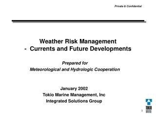 Weather Risk Management -  Currents and Future Developments
