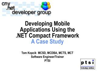 Developing Mobile Applications Using the .NET Compact Framework A Case Study