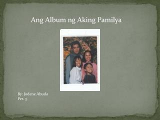 Ang Album ng Aking Pamilya