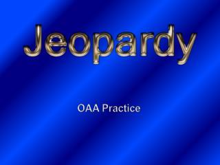 OAA Practice