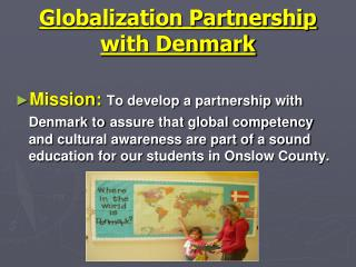 Globalization Partnership with Denmark