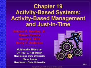 Chapter 19 Activity-Based Systems: Activity-Based Management and Just-in-Time